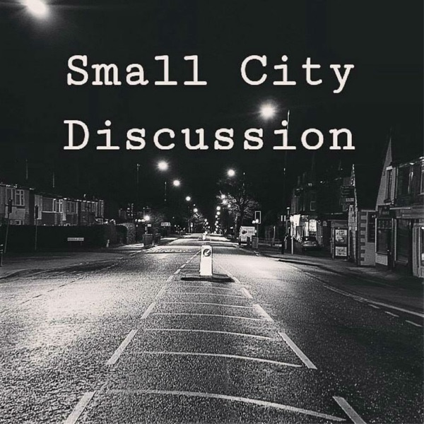 Small City Discussion