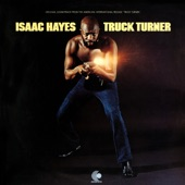 "Isaac Hayes - Main Title ""Truck Turner"""