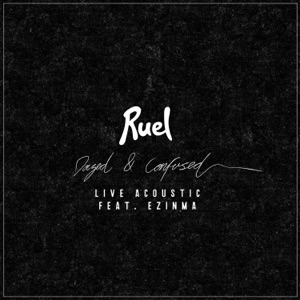 Ruel - Dazed & Confused feat. Ezinma