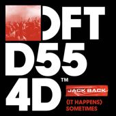 (It Happens) Sometimes - Jack Back