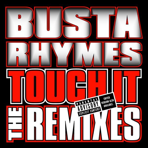 Touch It Remixes - Single