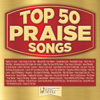 Top 50 Praise Songs - Maranatha! Music