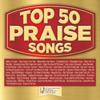 Top 50 Praise Songs - Maranatha! Music