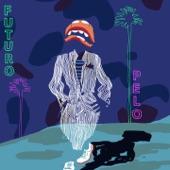 Futuro Pelo - Warming (feat. La Flaca)