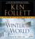 Ken Follett - Winter of the World: Book Two of the Century Trilogy (Abridged)
