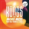More Mess (feat. Olly Murs & Coely) [Hugel Remix]  - Single ジャケット写真