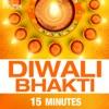 Diwali Bhakti - 15 Minutes - EP