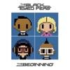 The Beginning, The Black Eyed Peas