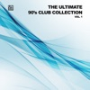The Ultimate 90's Club Collection, Vol. 1