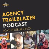 Podcast cover art for The Agency Trailblazer Podcast - Love your agency - WP Innovator