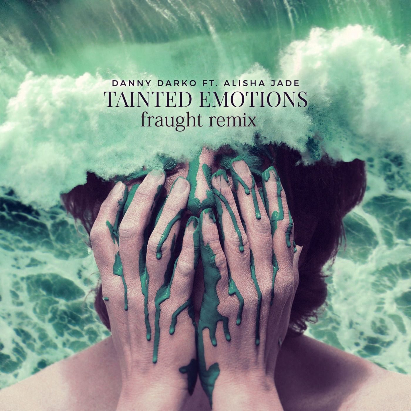 Tainted Emotions (Fraught Remix) [feat. Alisha Jade] - Single