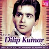 Best of Dilip Kumar Songs Evergreen Bollywood Hindi Film Song Hits