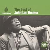 The Best of John Lee Hooker: Green Series