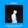 Dagny - Love You Like That (Mark McCabe Remix) artwork