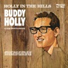 Holly In The Hills, Buddy Holly