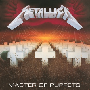 Master of Puppets (Remastered Expanded Edition) – Metallica