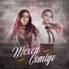 Mexeu Comigo feat Marcia Fellipe Single