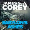 James S. A. Corey - Babylon's Ashes bild