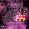 Make It Mine (feat. Infamous NDS) - Single
