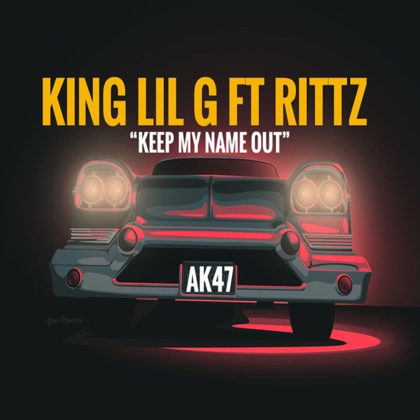 Keep My Name Out (feat. Rittz) - Single