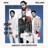 Amigos Con Derechos (Versión Pop) - Single, Reik & Maluma