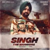 Singh The Warriors Single