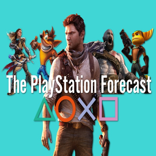 The PlayStation Forecast: A Video Game Podcast
