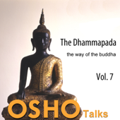 The Dhammapada Vol. 7: The Way of the Buddha