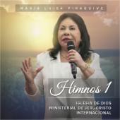 Himnos 1: Iglesia De Dios Ministerial De Jesucristo Internacional-María Luisa Piraquive
