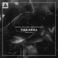 Take A Fall (Superwet rmx) - THE BRIG-ROB GASSER-ASHLEY APOLLODOR