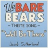We'll Be There - Single, Jacob Sutherland