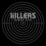 Direct Hits (Deluxe) - The Killers - The Killers