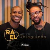 Rael Convida: Thiaguinho (Acústico) - EP