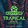 Kontor Trapical 2018.02 - The Festival Season