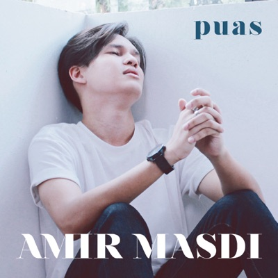 Amir Masdi - Puas, Stafaband - Download Lagu Terbaru, Gudang Lagu Mp3 Gratis 2018