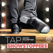 Tap Showstoppers: Inspirational Tap Class Music