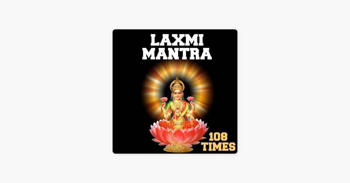 Laxmi Mantra 108 Times - EP by Nipun Aggarwal on Apple Music