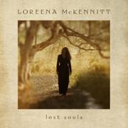 Lost Souls - Loreena McKennitt - Loreena McKennitt