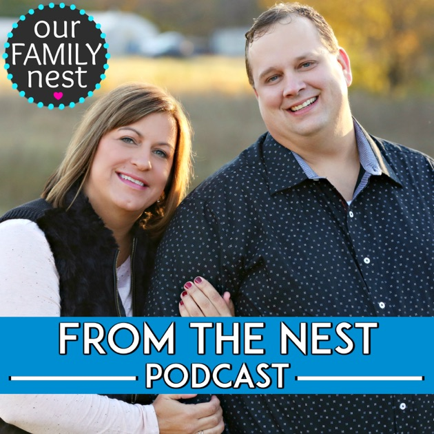 From The Nest By Ken Candi Of Our Family Nest On Apple Podcasts
