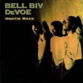 Bell Biv DeVoe - Please Come Back