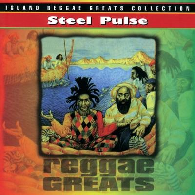 Steel Pulse: Reggae Greats - Steel Pulse