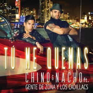 Chino & Nacho - Tú Me Quemas feat. Gente de Zona & Los Cadillac's