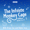 BBC Radio Comedy - The Infinite Monkey Cage: The Complete Series 14-17 (Original Recording) artwork