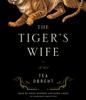 Téa Obreht - The Tiger's Wife: A Novel (Unabridged)  artwork
