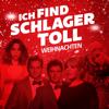 Verschiedene Interpreten - Ich find Schlager toll - Weihnachten Grafik