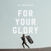 For Your Glory (Let the Church Rise)