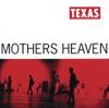 Mothers Heaven, Texas