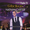 Nathan Carter - Celtic Roots (Live) artwork