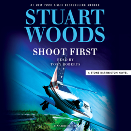 Shoot First (Unabridged) - Stuart Woods mp3 download