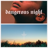 Dangerous Night - Single